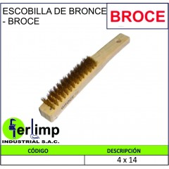 ESCOBILLA DE BRONCE 4X14 -...